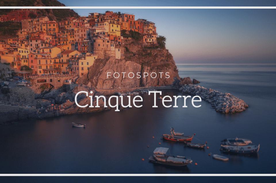 [Fotospots] Cinque Terre - Italien
